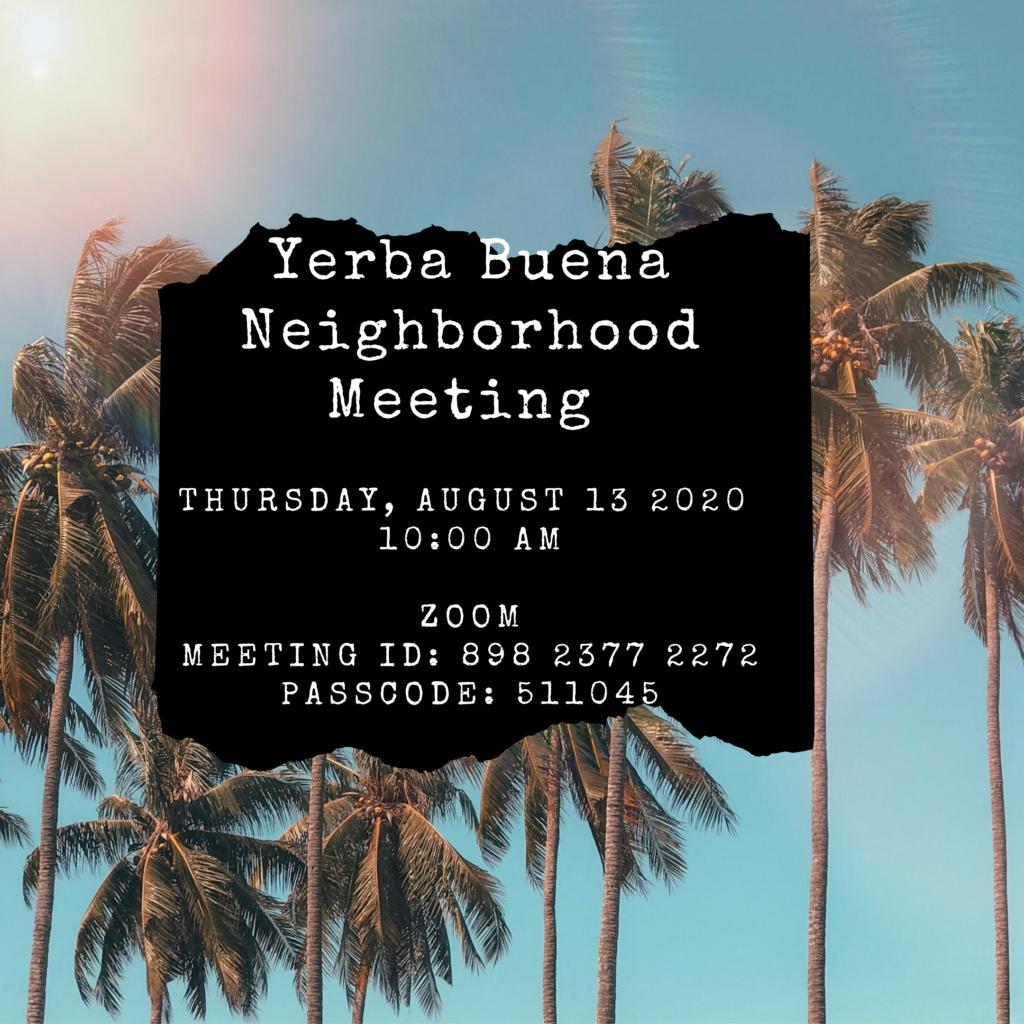 Yerba Buena Neighborhood Meeting 8/13