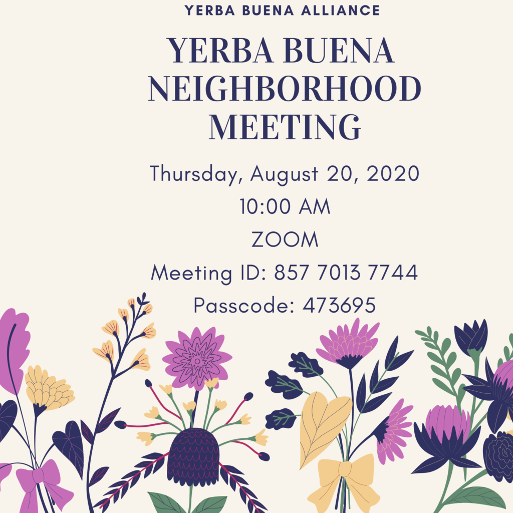 Yerba Buena Neighborhood Meeting 8/20