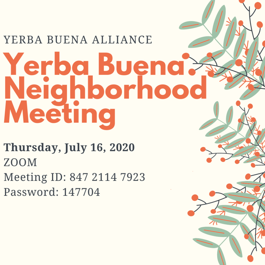 Yerba Buena Neighborhood Meeting July 16