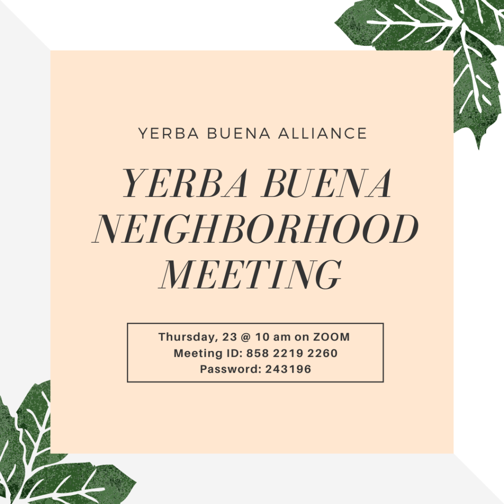 Yerba Buena Neighborhood Meeting July 23rd with Supervisor Matt Haney & SFMTA