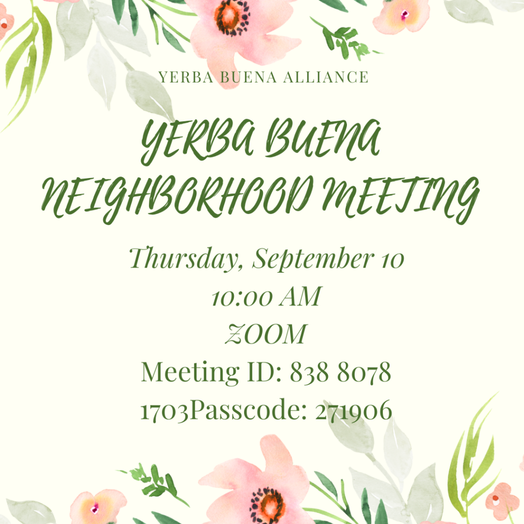 Yerba Buena Neighborhood Meeting September 10