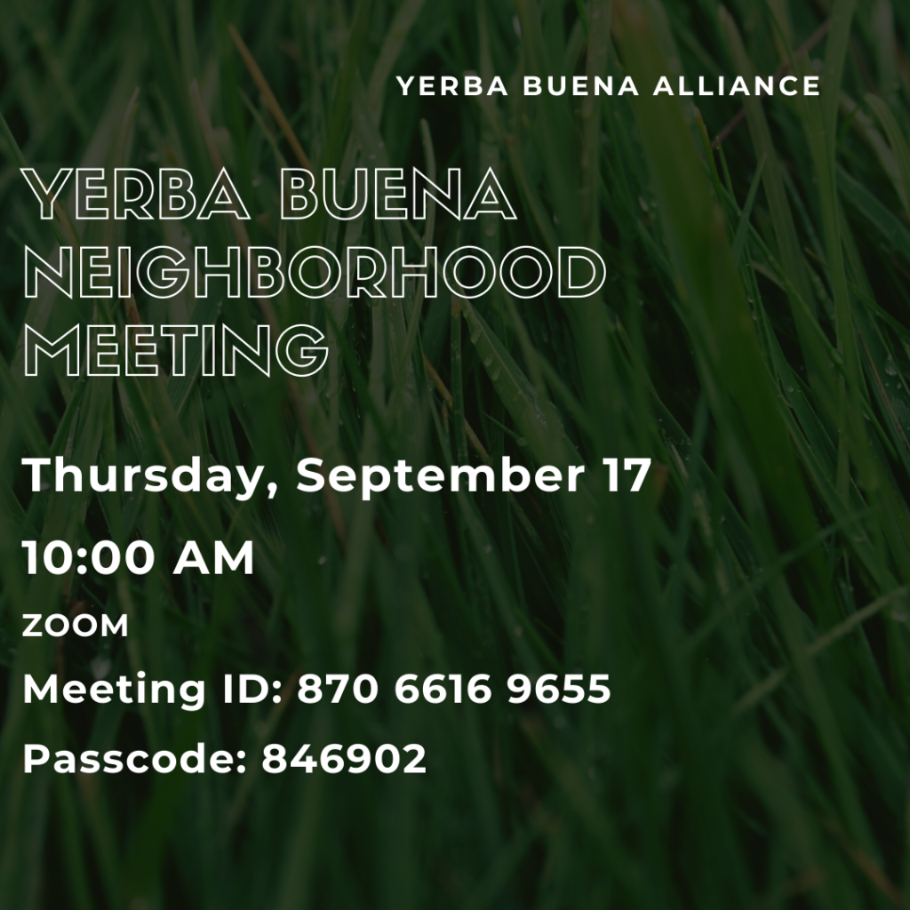 Yerba Buena Neighborhood Meeting 9/17