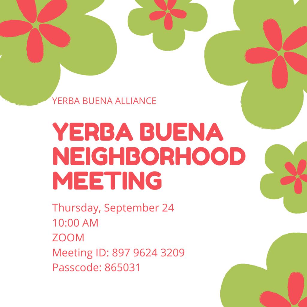 Yerba Buena Neighborhood Meeting 9/24 Future of Travel in Yerba Buena
