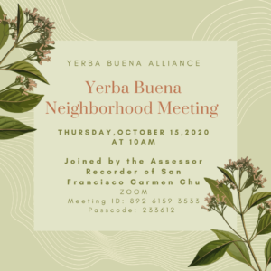 Yerba Buena Neighborhood Meeting with Assessor Recorder Carmen Chu