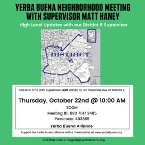 Yerba Buena Neighborhood Meeting with Supervisor Matt Haney