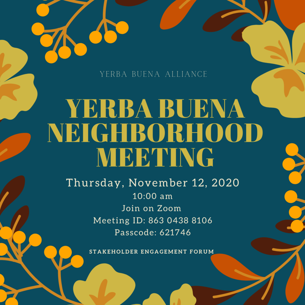 Yerba Buena Neighborhood Meeting