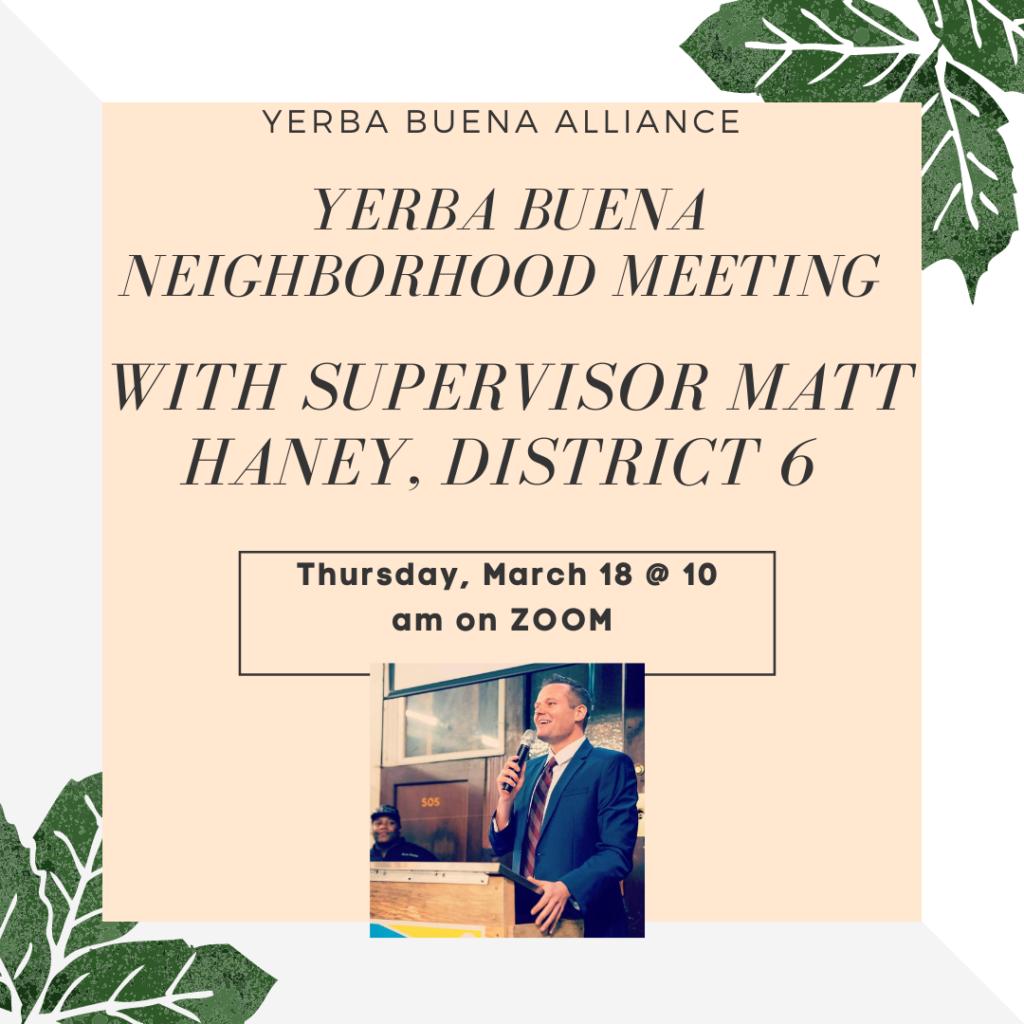 Yerba Buena Neighborhood Meeting with Supervisor Matt Haney